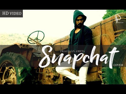 SNAPCHAT | Garry Sandhu | Cover Pragyaan Ameta | Latest Song 2018