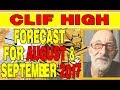 ♞ CLIF HIGH - FORECAST FOR SEPTEMBER & AUGUST 2017 ♘