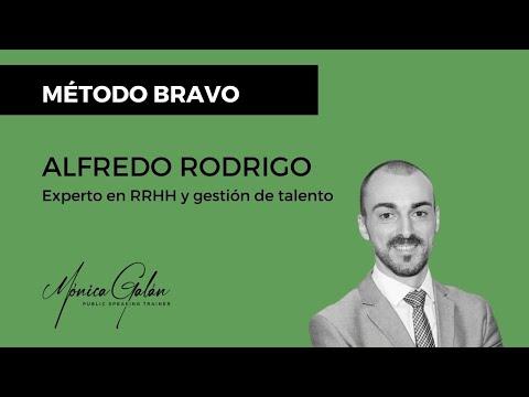 Alfredo Rodrigo, experto en gestión de talento y RRHH, aconseja el Método Bravo