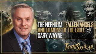 The Nephilim   Fallen Angels and Demons of the Bible   Gary Wayne