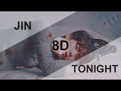 BTS JIN - TONIGHT (이 밤) [8D USE HEADPHONE] 🎧