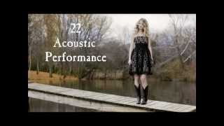 Taylor Swift - 22  Acoustic Performance