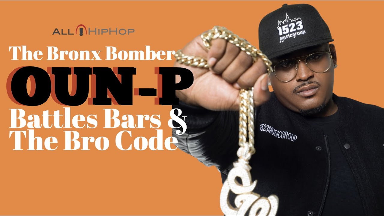 Oun P: Battles, Bars & Bro Code  - The Return of the Bronx Bomber