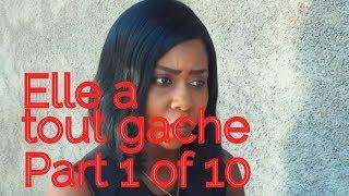 Elle A Tout Gache Part 1 Of 10 Fedna Sony Cely  Stanley Deesse