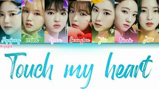 OH MY GIRL - TOUCH MY HEART COLOR CODED LYRICS [JPN/KAN/ENG]