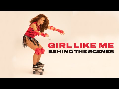 Shakira & Black Eyed Peas: Girl Like Me (Official BTS Video)