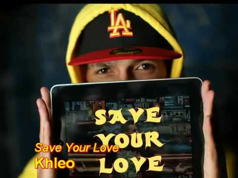 Khleo Thomas  Save Your Love