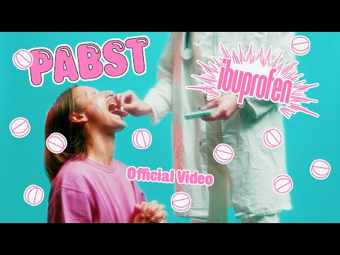 Pabst - Ibuprofen (Official Video)