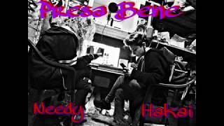 No Name Hakai Needy Presa Bene