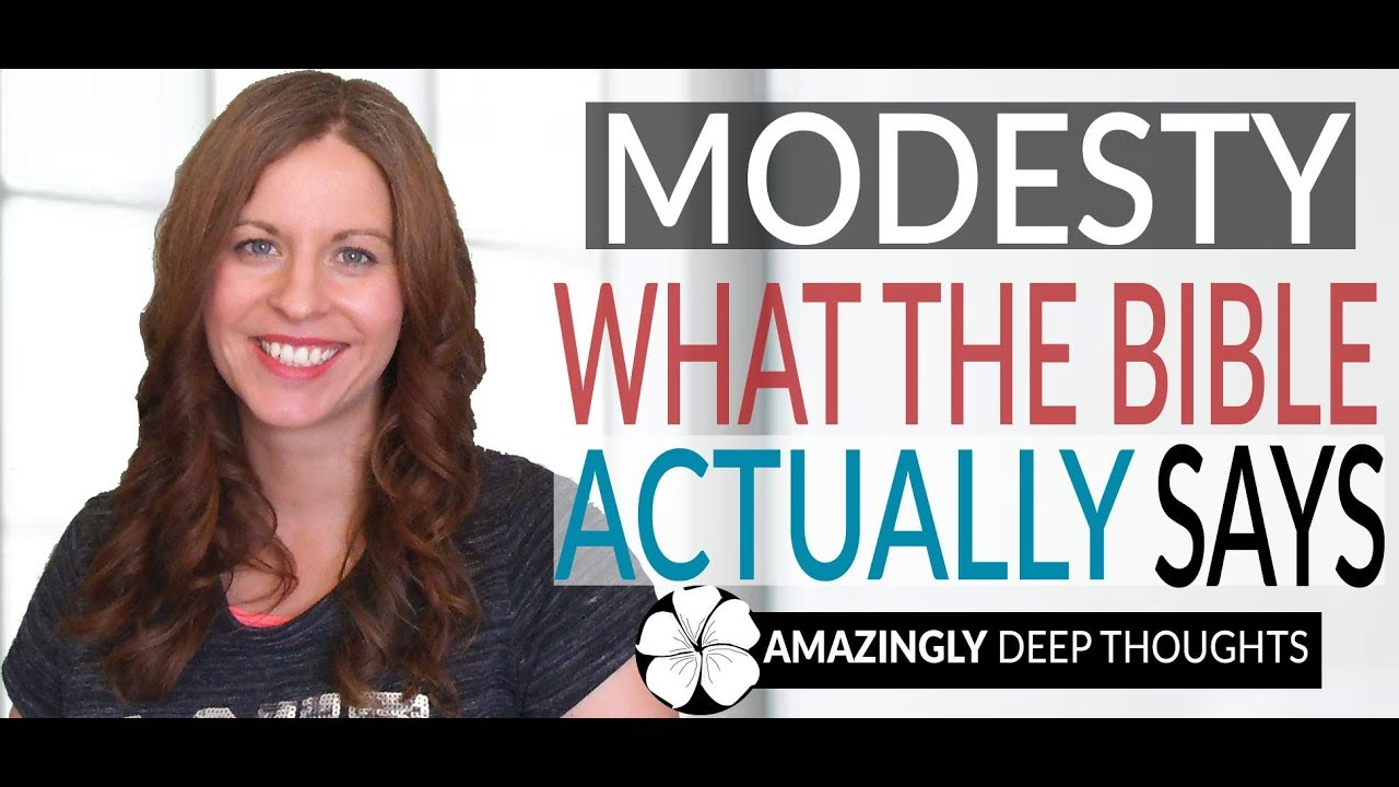 Modesty & Clothing - What The Bible Actually Says - YouTube