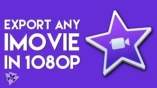 Export Any iMovie Project in 1080p | macOS Tips