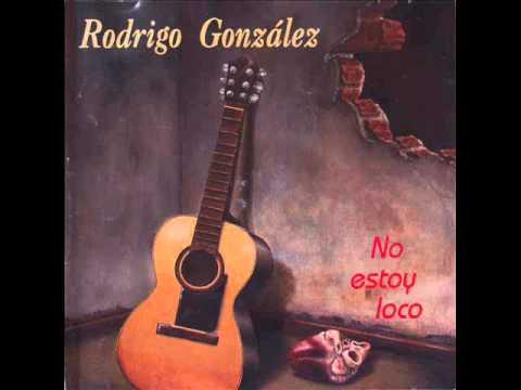 Rodrigo González - No estoy loco (álbum completo)