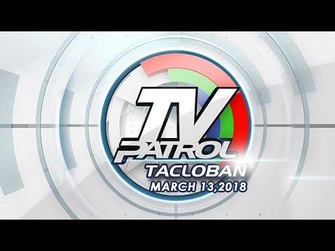 TV Patrol Tacloban - Mar 13, 2018
