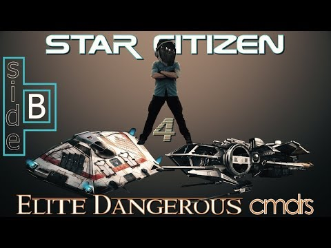 Star Citizen 4 Elite Dangerous Cmdrs Side B - Ships Modules & Mining
