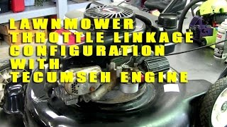 Throttle Linkage Configuration On A Lawnmower With A Tecumseh Engine