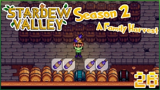 A Day Made for Ancient Fruit Wine • Stardew Valley - Episode #26 Season 2