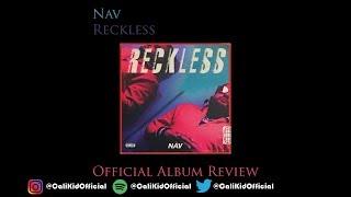 Nav Reckless Official Album Review