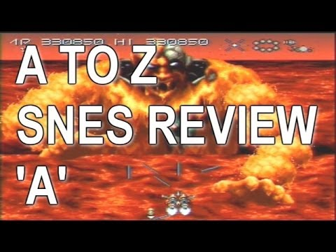A To Z Video Review Of All SNES Games (Letter A)