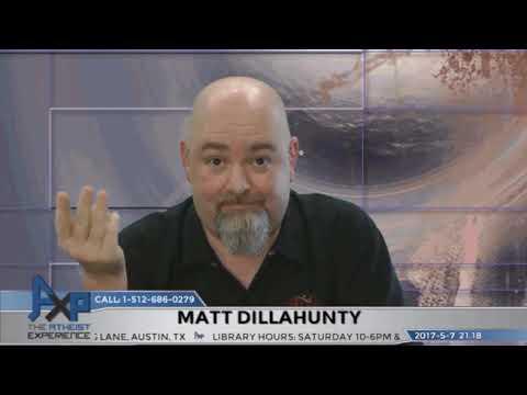 Best of Matt Dillahunty on The Atheist Experience (2017)