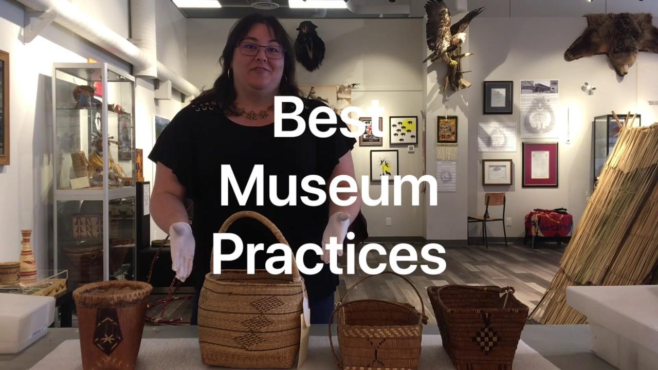 Best Museum Practices - Basket Handling