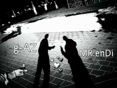 g-AZ Ft Perendimi And Edoss (G-Side) Mere Shoqen - new 2012