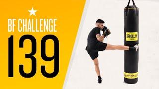 BF Challenge 139