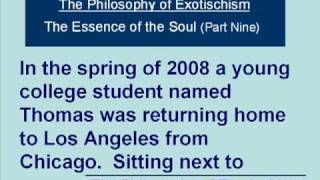 The Philosophy Of Exotischism - The Essence Of The Soul (Part Nine) Thumbnail