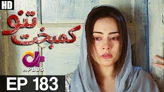 Kambakht Tanno - Episode 183 | A Plus ᴴᴰ Drama | Shabbir Jaan, Tanvir Jamal, Sadaf Ashaan
