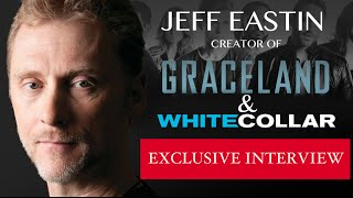 Jeff Eastin (White Collar, Graceland) Interview | AfterBuzz TV's Creators and Showrunners