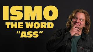 ISMO | The Word ASS (new & extended version)