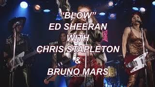 ★日本語訳★Blow - Ed Sheeran with Chris Stapleton & Bruno Mars Video