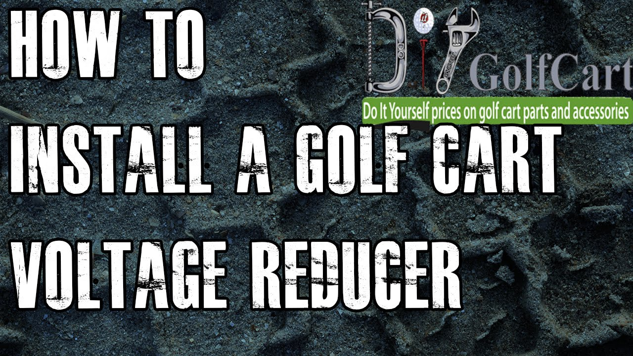 36 Or 48 Volt Voltage Reducer How To Install Video Tutorial Golf Carts Wiring Diagram Cart Youtube