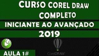 Curso Corel Draw Completo Iniciante ao Avançado Aula 01 2019