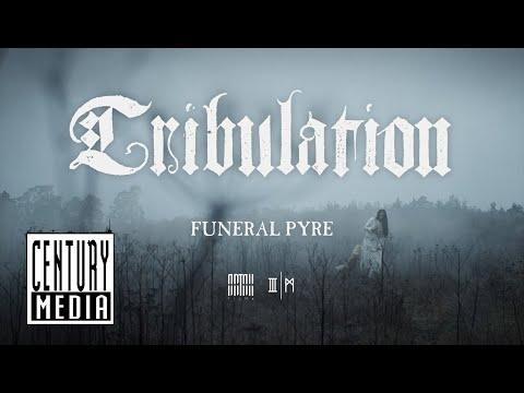 Tribulation – Funeral Pyre