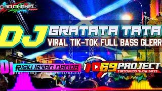 DJ GRATATATA by DJ RISKI IRFAN NANDA 69 PROJECT ft 3D CHANEL.