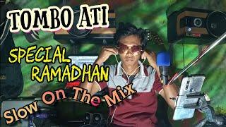 DJ Tombo Ati _ Special Ramadhan ( Cover Renno Slow Mix )