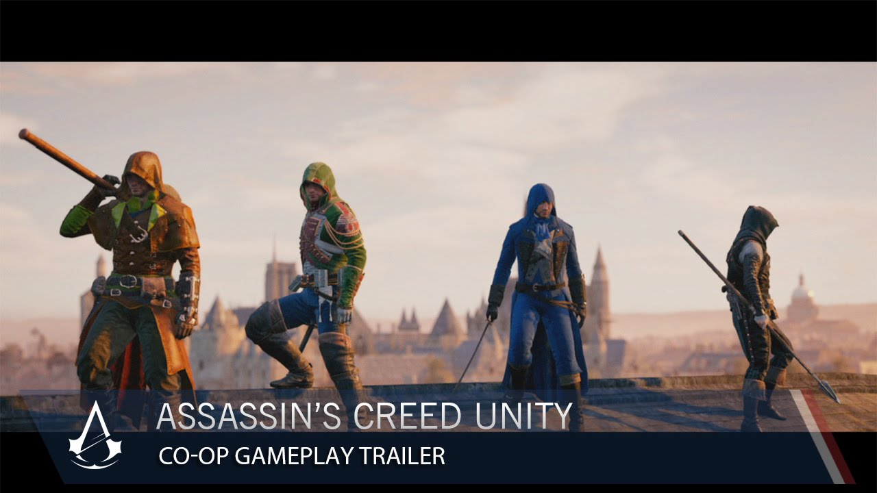 Assassin's Creed Unity: Co-Op Gameplay Trailer | Ubisoft ...