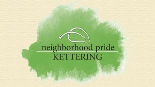 2016 Kettering Neighborhood Pride Awards
