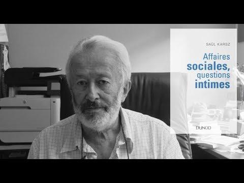 Affaires sociales, questions intimes - Présentation par Saül Karsz