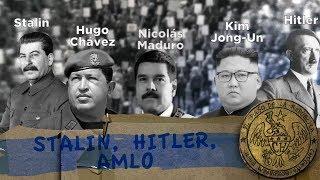 STALIN, HITLER, AMLO - EL PULSO DE LA REPÚBLICA