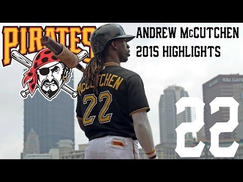 Andrew McCutchen | Pittsburgh Pirates | 2015 Highlights Mix | HD