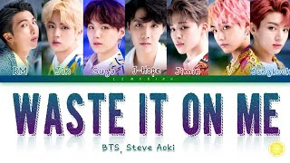 BTS (방탄소년단), Steve Aoki - Waste It On Me [Color Coded Lyrics/Eng]