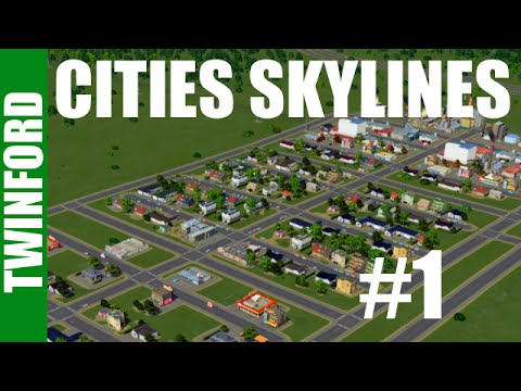 Cities: Skylines | Two Rivers | Twinford | #1