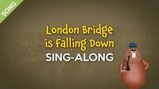 London Bridge is Falling Down [SONG] | Nursery Rhyme Sing-Along with Lyrics