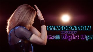 Hello, we are GO!! Light Up! and this is our full band cover of SYN...