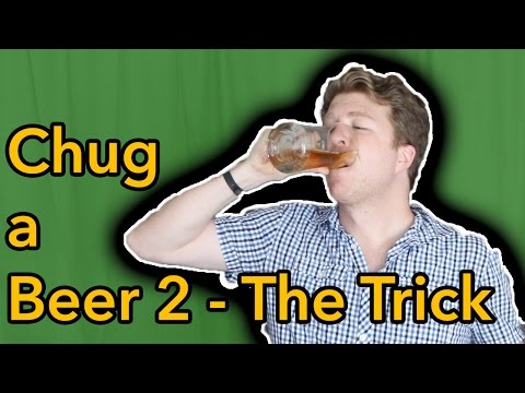 How To Chug A Beer 2 - The Trick