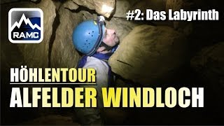 Ein Labyrinth aus Engstellen - Höhlentour Alfelder Windloch #2 - Abenteuer Alpin 2013 (5.2)
