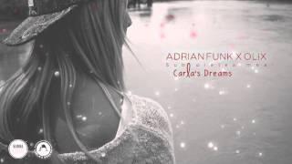 Carla's Dreams - Sub pielea mea (Adrian Funk X OLiX Remix)