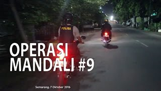 NET JATENG - OPERASI MANDALI #9