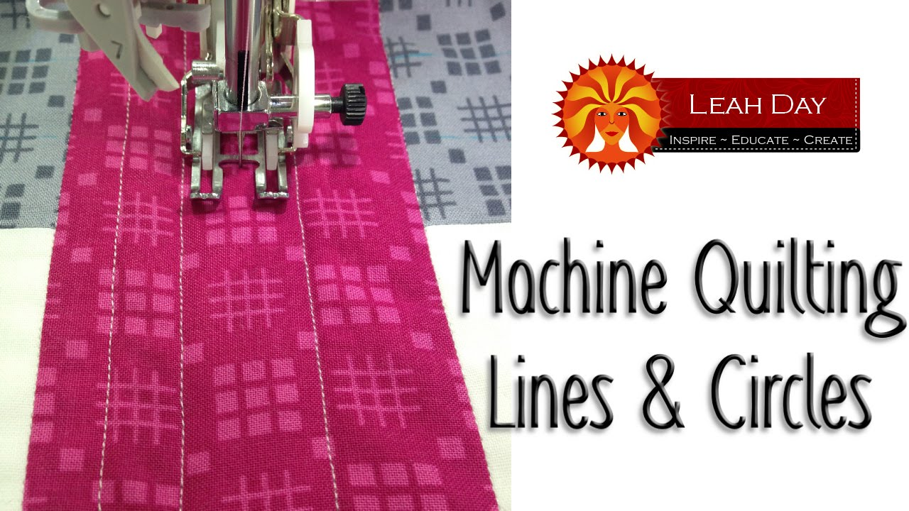 Easy Machine Quilting Tutorial Lines Amp Circles For